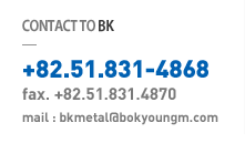 CONTACT TO BK +82-51-831-4868